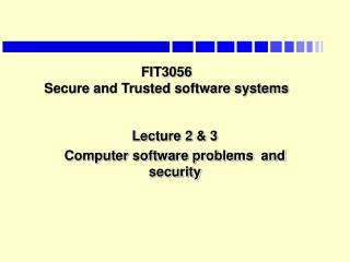 FIT3056  Secure and Trusted software systems