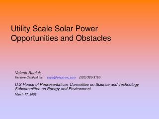 Utility Scale Solar Power Opportunities and Obstacles