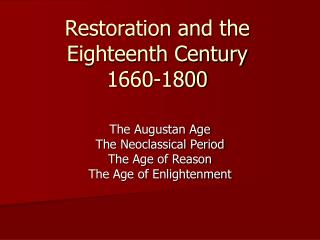 Restoration and the Eighteenth Century 1660-1800