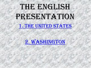 The  english  presentation