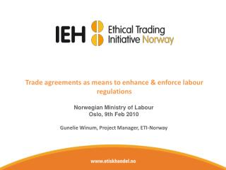 Trade agreements as means to enhance & enforce labour regulations