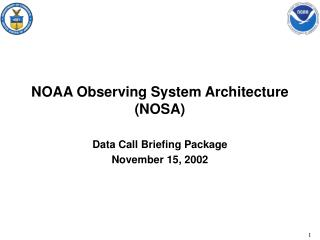 NOAA Observing System Architecture (NOSA)
