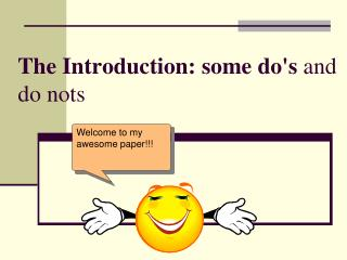 The Introduction: some do's  and do nots