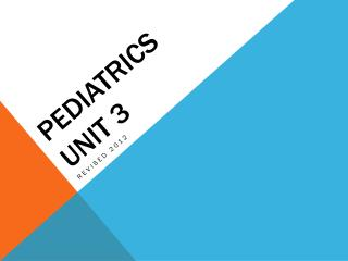 PEDIATRICS UNIT 3