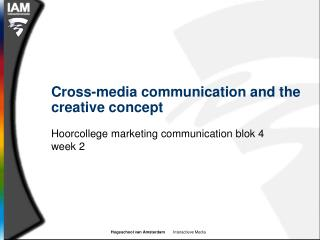Cross-media communication and the creative concept