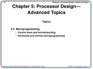 Chapter 5: Processor Design—Advanced Topics
