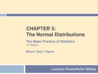 CHAPTER 3: The Normal Distributions