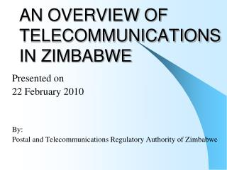 AN OVERVIEW OF TELECOMMUNICATIONS IN ZIMBABWE