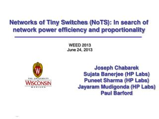 Networks of Tiny Switches ( NoTS ): In search of network power efficiency and proportionality