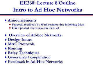EE360: Lecture 8 Outline Intro to Ad Hoc Networks