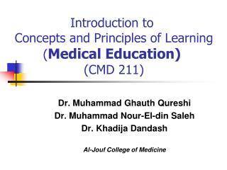 Introduction to  Concepts and Principles of Learning ( Medical Education)  (CMD 211)