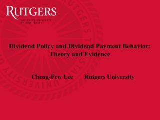 Dividend Policy and Dividend Payment Behavior: Theory and Evidence