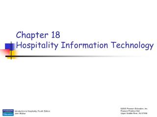 Chapter 18 Hospitality Information Technology