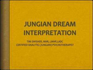JUNGIAN DREAM INTERPRETATION