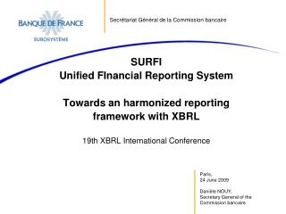 SURFI Unified FInancial Reporting System Towards an harmonized reporting framework with XBRL