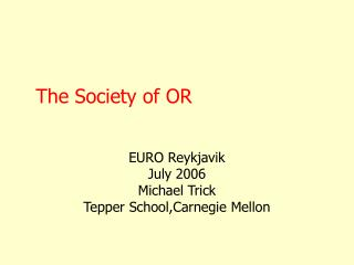 The Society of OR