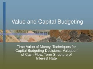 Value and Capital Budgeting