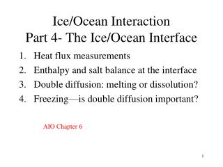 Ice/Ocean Interaction Part 4- The Ice/Ocean Interface
