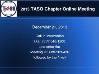 2013  TASO Chapter Online Meeting