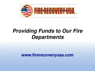 Providing Funds to Our Fire Departments