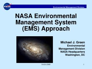 NASA Environmental Management System (EMS) Approach