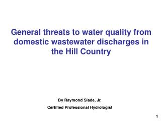 General threats to water quality from domestic wastewater discharges in the Hill Country