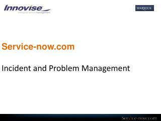 Service-now Incident and Problem Management
