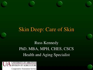 Skin Deep: Care of Skin
