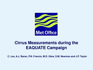 Cirrus Measurements during the EAQUATE Campaign