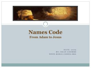 Names Code From Adam to Jesus
