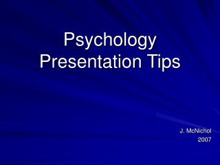 Psychology  Presentation Tips