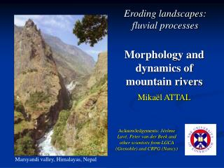 Morphology and dynamics of mountain rivers