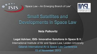 Small Satellites and  Developments in Space Law