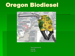 Oregon Biodiesel