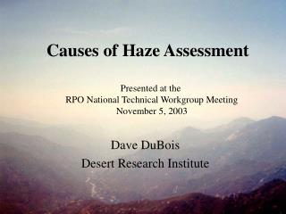 Causes of Haze Assessment