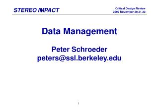 Data Management Peter Schroeder peters@ssl.berkeley