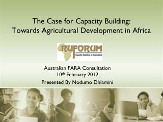 The Case for Capacity Building: Towards Agricultural Development in Africa