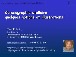 Coronographie stellaire quelques notions et illustrations