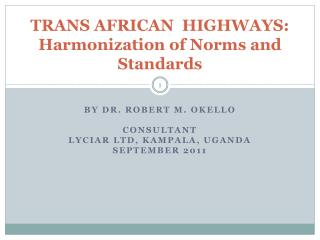 TRANS AFRICAN  HIGHWAYS: Harmonization of Norms and Standards