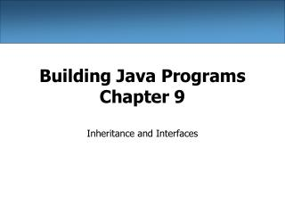 Building Java Programs Chapter 9