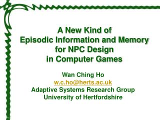 A New Kind of  Episodic Information and Memory  for NPC Design  in Computer Games