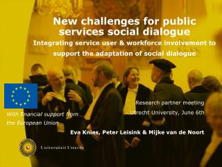 Research partner meeting Utrecht University, June 6th