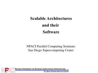 Scalable Architectures and their  Software