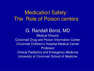Medication Safety: The  Role of Poison centers