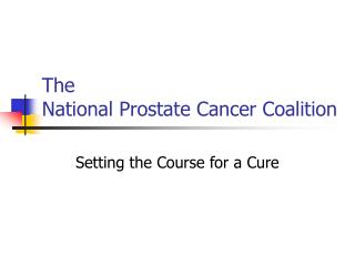 The National Prostate Cancer Coalition