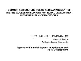 KOSTADIN KUS-IVANOV Head of Sector Authorization of Payments