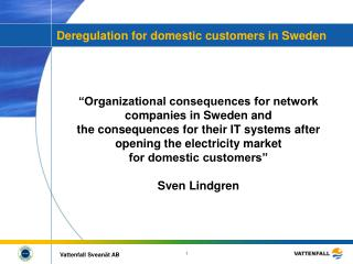 Deregulation for domestic customers in Sweden