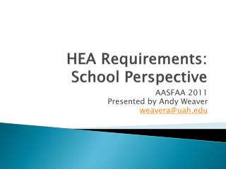 HEA Requirements: School Perspective
