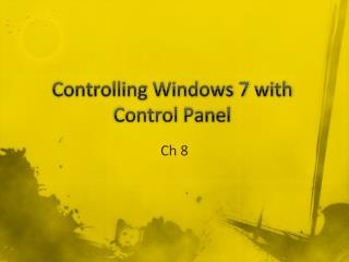 Controlling Windows 7 with Control Panel