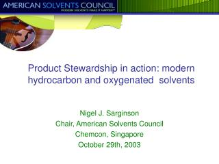 Product Stewardship in action: modern hydrocarbon and oxygenated  solvents
